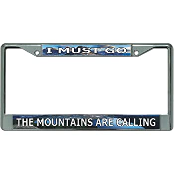 The Mountains Are Calling Chrome License Plate Frame License Plates Online