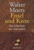 Walter Moers: Ensel und Krete - Ein Märchen aus Zamonien