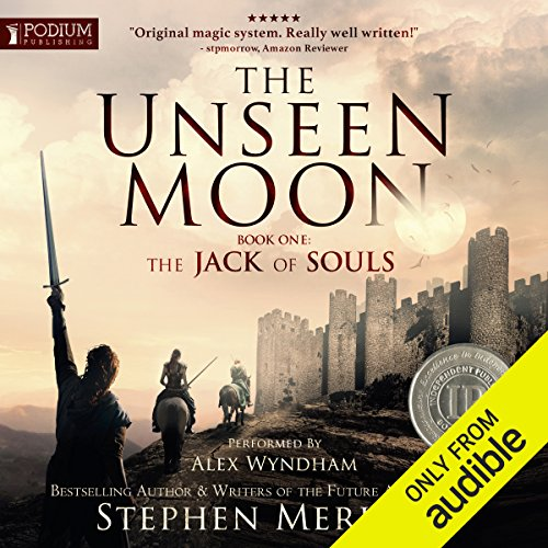 The Jack of Souls     The Unseen Moon, Book 1              By:                                                                                                                                 Stephen C. Merlino                               Narrated by:                                                                                                                                 Alex Wyndham                      Length: 12 hrs and 25 mins     180 ratings     Overall 4.3