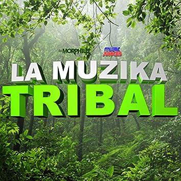 La Muzika Tribal (feat. Muzik Junkies & Dj Zant)