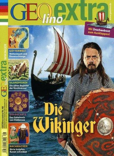 GEOlino Extra / GEOlino extra 48/2014 - Wikinger