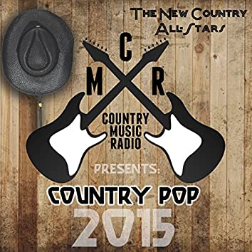 Country Music Radio Presents: Country Pop 2015