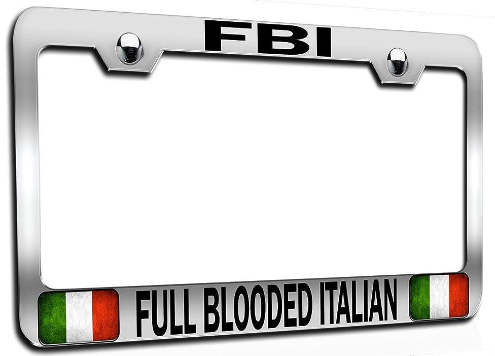 Makoroni - FBI FULL BLOODED ITALIAN Italian Italy Ch Steel Auto SUV License Plate Frame, License Tag Holder
