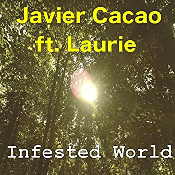 Infested World (feat. Laurie)