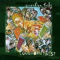 Lunghorn Twist by Accordion Tribe (2008-06-10)