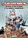 Les Rugbymen: En face, ils ont 15 bras et 15 jambes, comme nous !