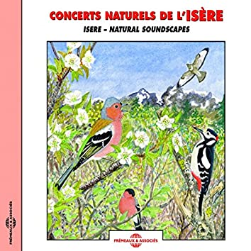 Concerts naturels de l'Isère - Natural soundscapes
