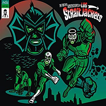 Further Adventures of Los Straitjackets (Reissue)