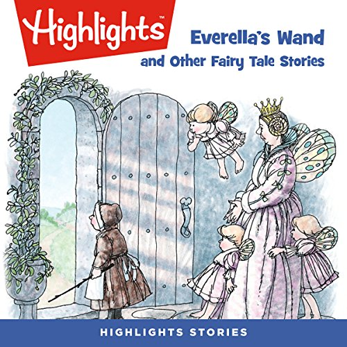 Everella's Wand and Other Fairy Tale Stories audiobook cover art