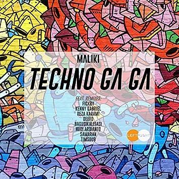 Techno Ga Ga