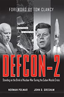 DEFCON-2: Standing on the Brink of Nuclear War During the Cuban Missile Crisis (English Edition)