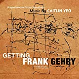 Getting Frank Gehry