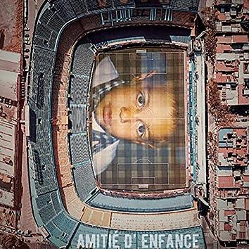 Amitié D' Enfance