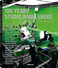 100 Years Studio Babelsberg: The Art of Filmmaking (German and English Edition)