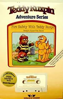 Fire Safety with Teddy Ruxpin Includes Book with Cassette Tape (Adventure Series)