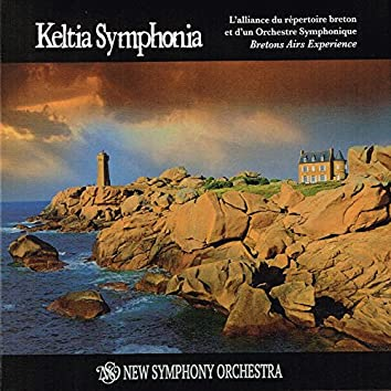 Keltia Symphonia (Orchestral Celtic Music from Brittany) [Breton Airs Experience]