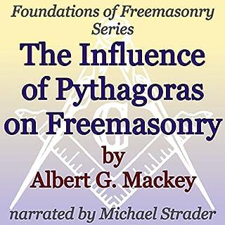 The Influence of Pythagoras on Freemasonry audiobook cover art