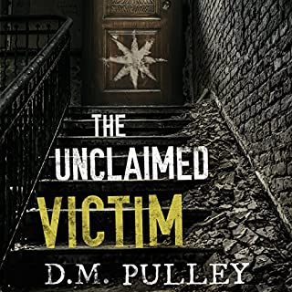 The Unclaimed Victim                   By:                                                                                                                                 D. M. Pulley                               Narrated by:                                                                                                                                 Carly Robins                      Length: 12 hrs and 55 mins     295 ratings     Overall 3.9