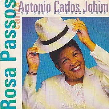 Rosa Passos Canta Antônio Carlos Jobim - 40 Anos de Bossa Nova