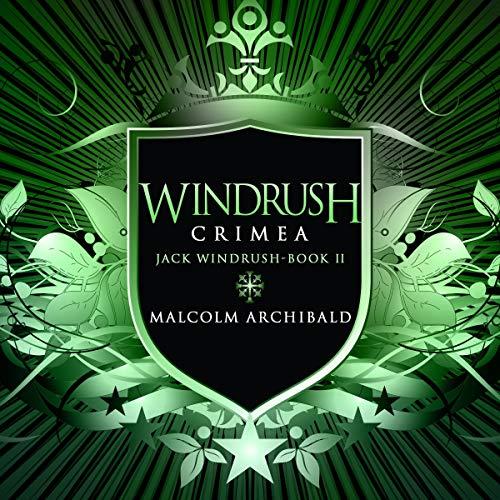 Windrush: Crimea Audiobook By Malcolm Archibald cover art