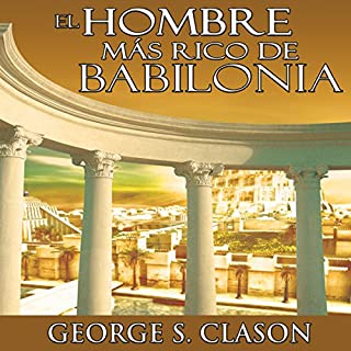 El Hombre Mas Rico De Babilonia [The Richest Man in Babylon] audiobook cover art