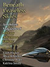 Beneath Ceaseless Skies Issue #298, Special Double-Issue for BCS Science-Fantasy Month 5