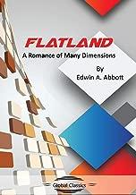 Flatland: A Romance of Many Dimensions (Global Classics)