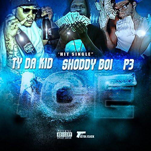 Shoddy Boi & P3 feat. T.Y. Da Kid
