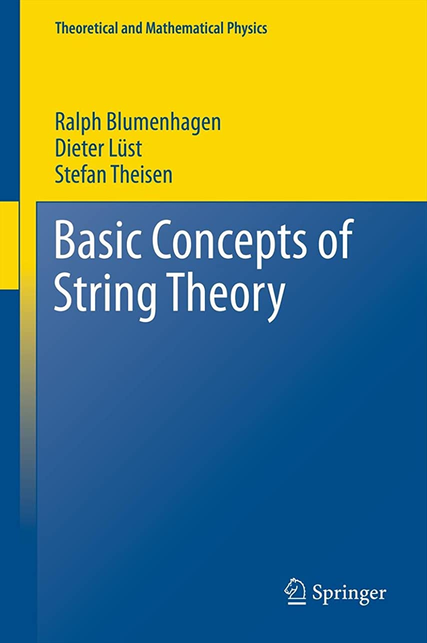 激怒回答白鳥Basic Concepts of String Theory (Theoretical and Mathematical Physics) (English Edition)