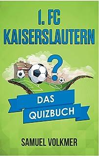 1. FC Kaiserslautern (German Edition)