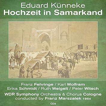 Künneke: Hochzeit in Samarkand - 1954, Vol. 2