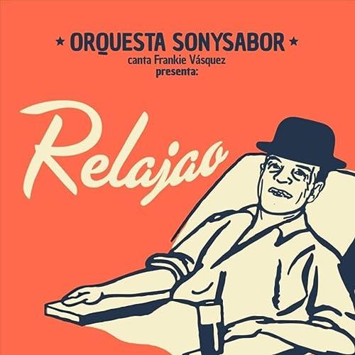 Relajao - Frankie Vazquez