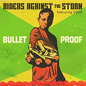 Bulletproof (feat. Eson)