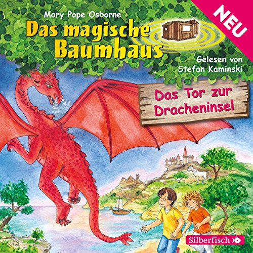 Das Tor zur Dracheninsel (Das magische Baumhaus 52) Titelbild