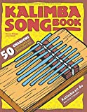 Kalimba Songbook - 50 chansons connues et populaires