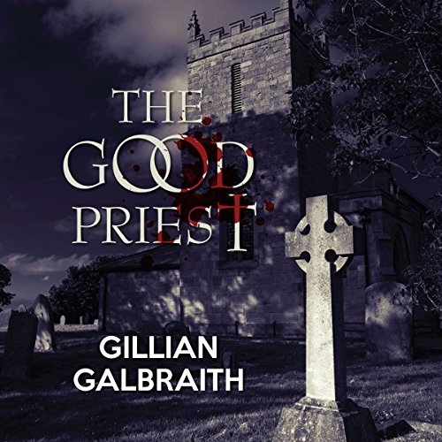 The Good Priest audiobook cover art