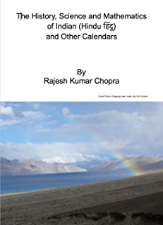 The History, Science and Mathematics of Indian (हिंदू Hindu) and Other Calendars (English Edition)