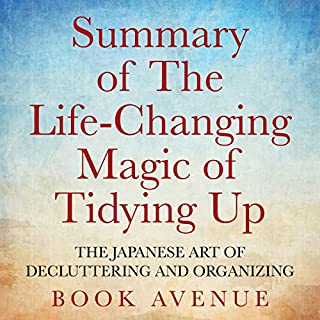 Summary of The Life-Changing Magic of Tidying Up audiobook cover art