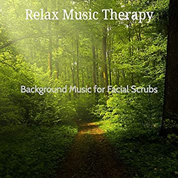 Background Music for Facial Scrubs