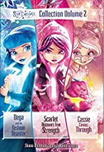Star Darlings Collection: Volume 2: Vega and the Fashion Disaster; Scarlet Discovers True Strength; Cassie Comes Through