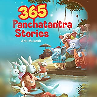 365 Panchatantra Stories                   Written by:                                                                                                                                 Adil Mukesh                               Narrated by:                                                                                                                                 Aarti Aney Menon                      Length: 7 hrs and 29 mins     9 ratings     Overall 3.3