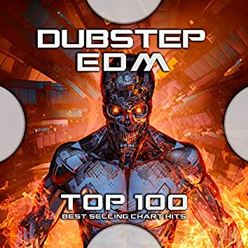 Dubstep Edm Top 100 Best Selling Chart Hits