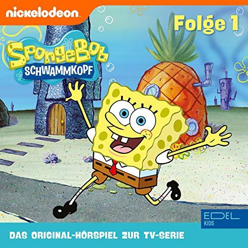 SpongeBob Schwammkopf 1. Das Original-Hörspiel zur TV-Serie Titelbild