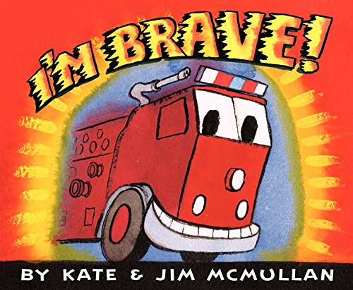 I'm Brave! (Kate and Jim Mcmullan)