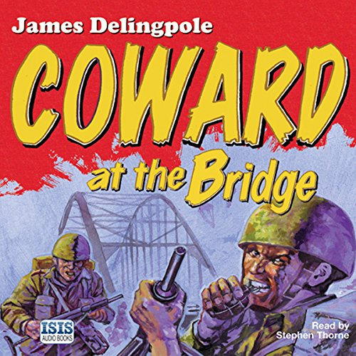 Coward at the Bridge audiobook cover art