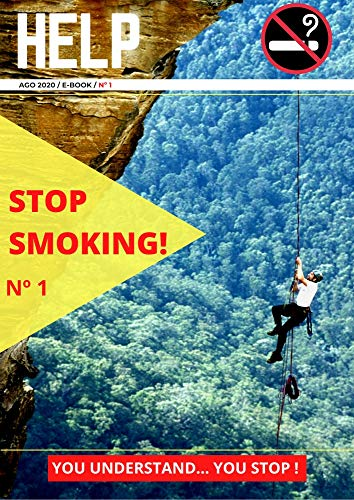 HELP, STOP SMOKING!: You Understand... You Stop! (HELP STOP ...