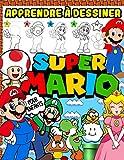 Apprendre À Dessiner Super Mario: Super Mario Édition 2 en 1: Guide De Dessin Et Livre De Coloriage Étape Par Étape