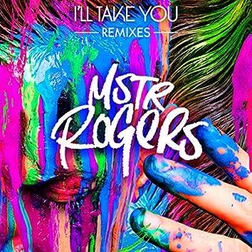 I'll Take You (Remixes)