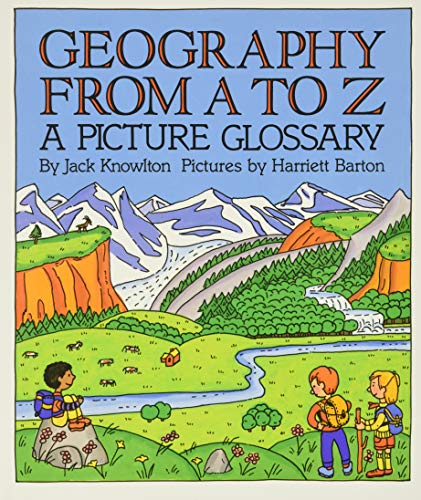 Geography from A to Z: A Picture Glossary (Trophy Picture Books (Paperback))