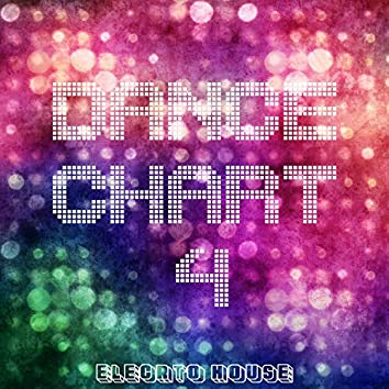 Dance Chart - Electro House, Vol. 4